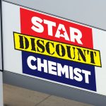 Star Discount Chemist shop signage